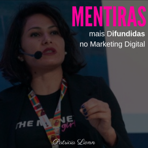 as mentiras mais difundidas no marketing digital