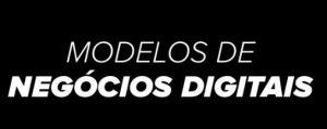 modelo de negócios digitais